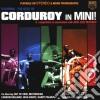 Corduroy - Mini - Best Of
