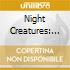 NIGHT CREATURES: THE BEST OF GOTHIC ROCK