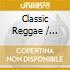 Various - Classic Reggae