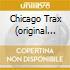 CHICAGO TRAX (ORIGINAL HOUSE)