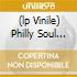 (LP VINILE) PHILLY SOUL VOL.1