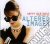 HAPPY BIRTHDAY: THE VERY BEST OF ALTERED