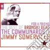 Jimmy Somerville - For A Friend: The Best Of Bronski Beat (2 Cd)