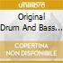 ORIGINAL DRUM & BASS SELECTION/2CD