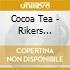 Cocoa Tea - Rikers Island