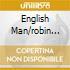 ENGLISH MAN/ROBIN HOOD
