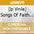 (LP VINILE) SONGS OF FAITH AND DEVOTION