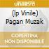 (LP VINILE) PAGAN MUZAK
