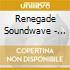 Renegade Soundwave - How You Doin?