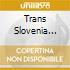 TRANS-SLOVENIA EXPRESS