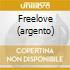 FREELOVE (ARGENTO)