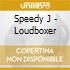 Speedy J - Loudboxer