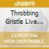 THROBBING GRISTLE LIVE VOLUME 1 1976-197