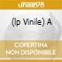 (LP VINILE) A
