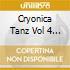 CRYONICA TANZ VOL.4