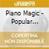 Piano Magic - Popular Mechanics