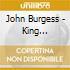 John Burgess - King Highland Pipers