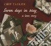 Chip Taylor - Seven Days In May