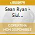 Sean Ryan - Siul Uait/Take The Air