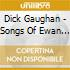 Dick Gaughan - Songs Of Ewan Maccoll