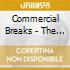 Commercial Breaks - The Cooler Side Of Tv Advertising