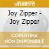 Joy Zipper - Joy Zipper