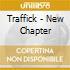 Traffick - New Chapter