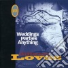 Wedding Parties Anything - Difficult Love
