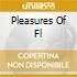 PLEASURES OF FL