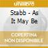 Stabb - As It May Be