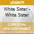White Sister - White Sister
