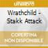 Wrathchild - Stakk Attack