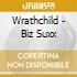 Wrathchild - Biz Suxx