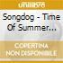 Songdog - Time Of Summer Light