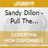Sandy Dillon - Pull The Strings