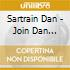 Sartrain Dan - Join Dan Sartrain