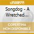 Songdog - A Wretched Sinners Song