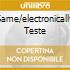 SAME/ELECTRONICALLY TESTE