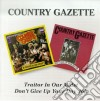 Country Gazette - Traitor In Our Midst