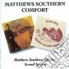 Matthews Southern Comfort - Matthews Southers Comfort