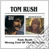 Tom Rush - Tom Rush / Wrong End Of The Rainbow