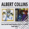 Albert Collins - Love Can Be Found Anywhere / Trash Talking