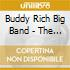 Buddy Rich Big Band - The Buddy Rich Collection