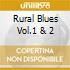 RURAL BLUES VOL.1 & 2