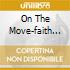 ON THE MOVE-FAITH ALIVE