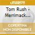 Tom Rush - Merrimack County / Ladies Love Outlaws