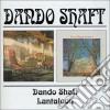 Dando Shaft - Dando Shaft/lantaloon