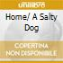 HOME/ A SALTY DOG
