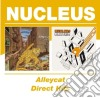Nucleus - Alleycat / Direct Hits