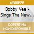 Bobby Vee - Sings The New Sound From England! / Live! On Tour